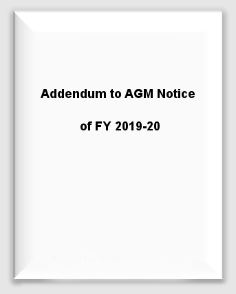 Addendum to AGM Notice of FY 2019-20