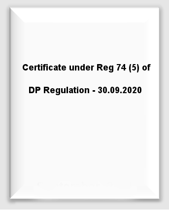 Certificate under Reg 74(5) of DP Regulation - 30.09.2020