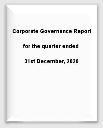 Corporate Governance Report for the quarter ended 31st December, 2020