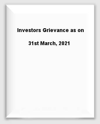 Investors Grievance as on 31st March, 2021