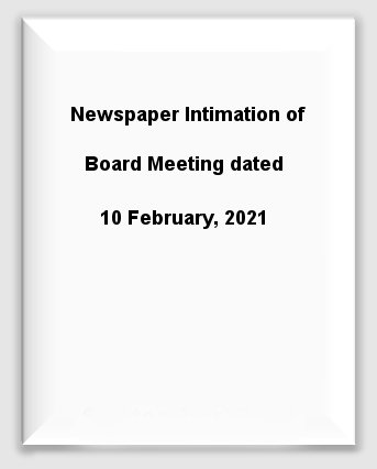 Newspaper Intimation of Board Meeting dated 10 February, 2021