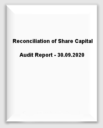 Reconciliation of Share Capital Audit Report - 30.09.2020