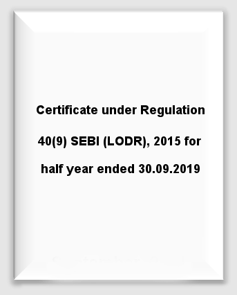 Certificate under Regulation 40(9) SEBI (LODR), 2015 for half year ended 30.09.2019