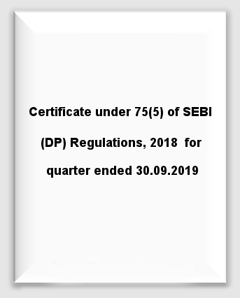 Certificate under 75(5) of SEBI (DP) Regulations, 2018  for quarter ended 30.09.2019