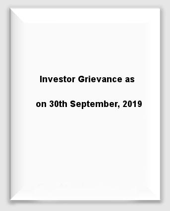 Investor Grievance as on 30th September, 2019