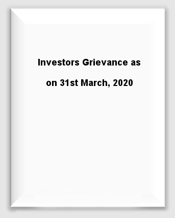 Investor Grievance - 31st March, 2020