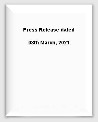 Press Release dated 08th March, 2021