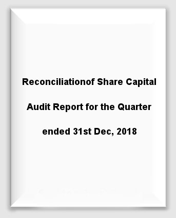Reconciliation of Share Capital Quaterly - 31st December 2018
