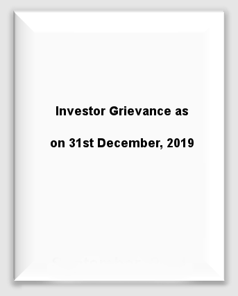 Investors Grievance as on 31st December, 2019